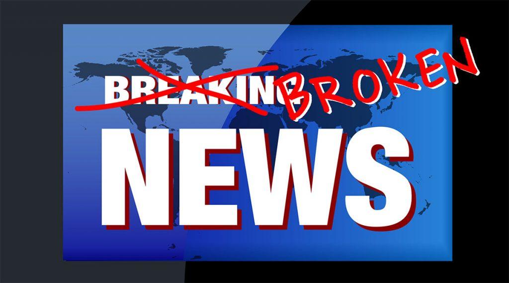 Broken News graphic